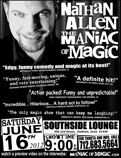 SOUTHSIDE LOUNGE DEDHAM IOWA POSTER – Nathan Allen, The Maniac of Magic – Comedian Magician Entertainer Entertainment – Des Moines, Iowa