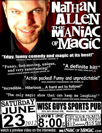 WISE GUYS SPORTS PUB MASON CITY IOWA POSTER – Nathan Allen, The Maniac of Magic – Comedian Magician Entertainer Entertainment – Des Moines, Iowa