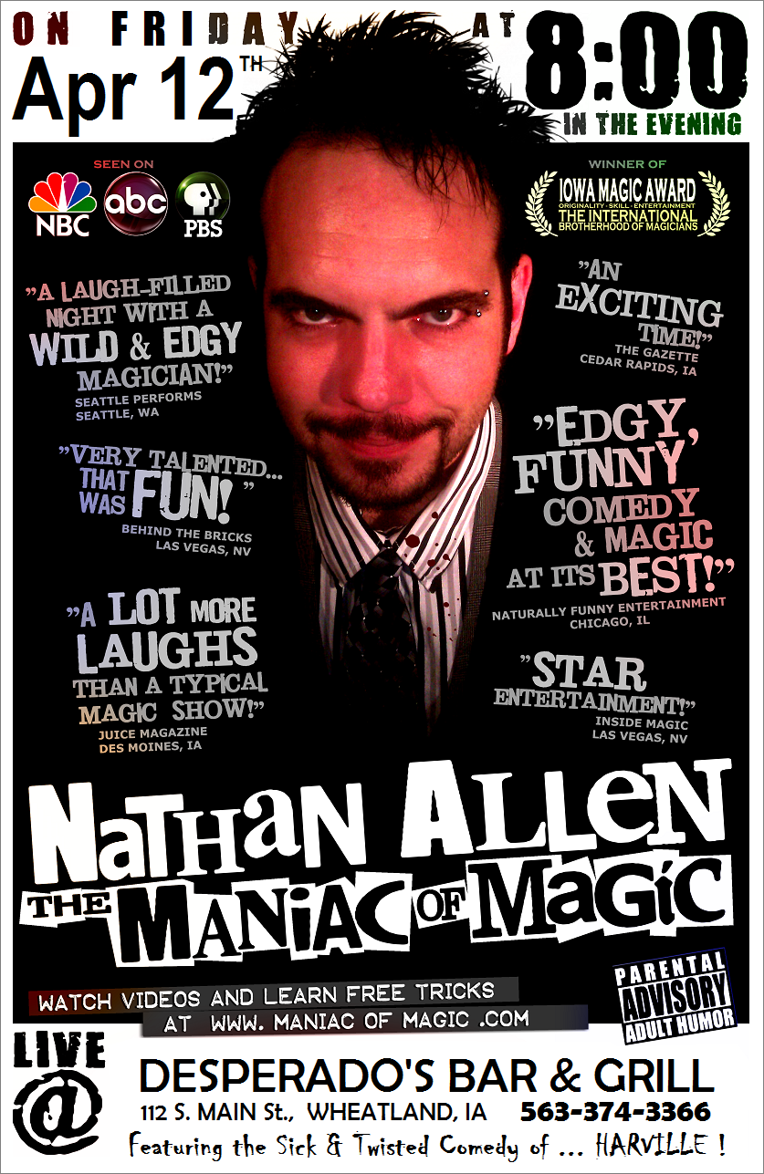APR 12 2013 DESPERADOS WHEATLAND IOWA Nathan Allen The Maniac of Magic Comedian Magician Entertainer Entertainment Des Moines Iowa - Copy