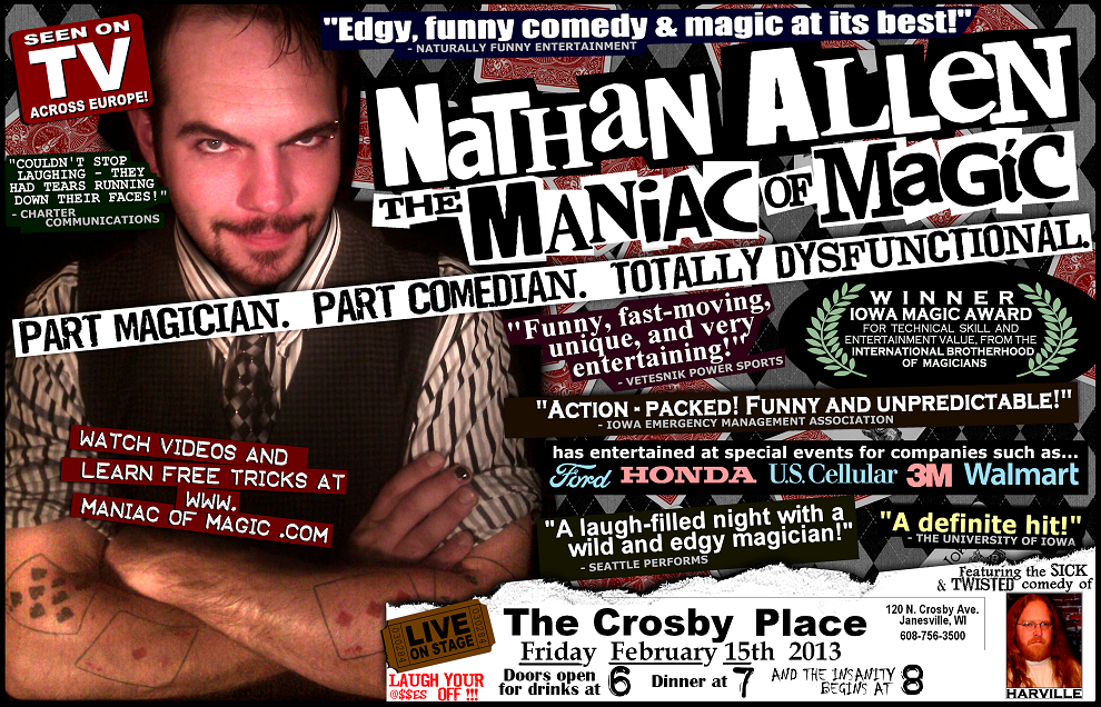 POSTER FEB 15 2013 JANESVILLE WI Nathan Allen The Maniac of Magic Comedian Magician Entertainer Entertainment Des Moines Iowa IA