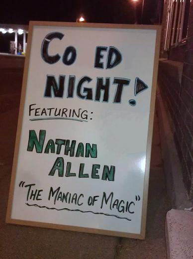 COMEDY NIGHT CO ED NIGHT Nathan Allen The Maniac of Magic Iowa Comedian Iowa Magician Iowa Entertainer Iowa Entertainment