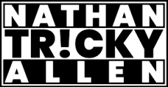 Nathan Tricky Allen ⋆ Comedian / Magician ⋆ Adults-Only Comedy-Magic Show