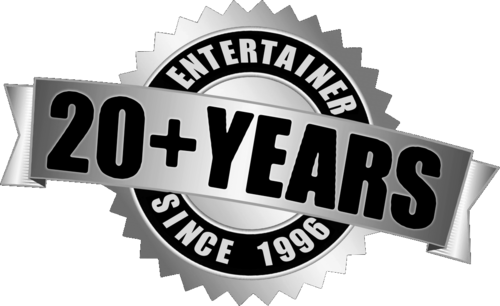 Entertainer 20+ Years - Since 1996